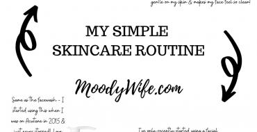 My *Very Simple* Skincare Routine!